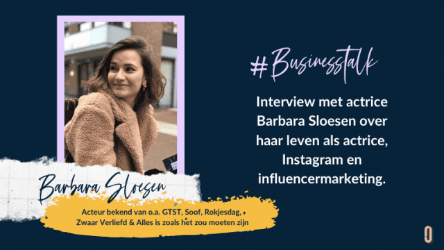 Businesstalk met acteur Barbara Sloesen